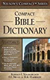 img - for Compact Bible Dictionary: Nelson's Compact Series book / textbook / text book