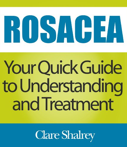 Rosacea: Your Quick Guide to Understanding and Treatment