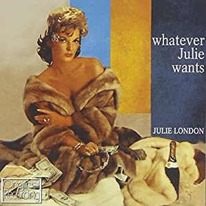 Whatever Julie Wants