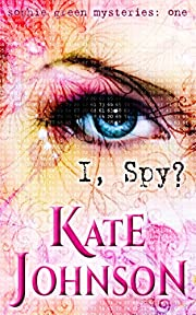 I, Spy? (The Sophie Green Mysteries Book 1)