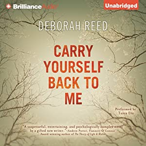 Carry Yourself Back to Me | [Deborah Reed]