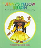 Jenny's Yellow Ribbon (Predictable Word Book, 2a Beginner)