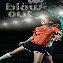 Blow Out Audiobook by M. G. Higgins Narrated by  Intuitive