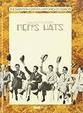 Men's Hats (The Twentieth Century-Histories of Fashion Series)
