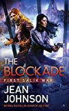 img - for The Blockade (First Salik War) book / textbook / text book