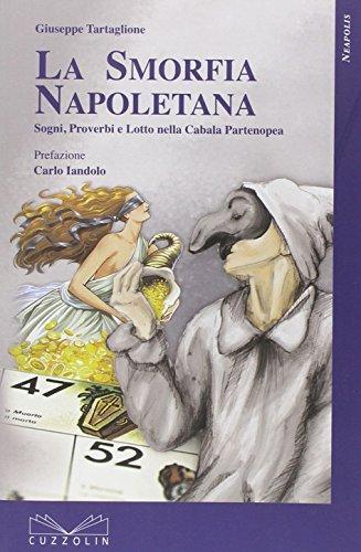 la-smorfia-napoletana-sogni-detti-proverbi-e-lotto-nella-cabala-partenopea-neapolis