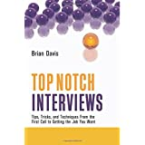 Top Notch Interviewsby Brian Davis