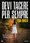 Devi tacere per sempre (Italian Edition)