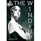 The Wind-Up (An Erotic Steampunk Sex Machine Story)