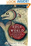 The Edge of the World: A Cultural His...