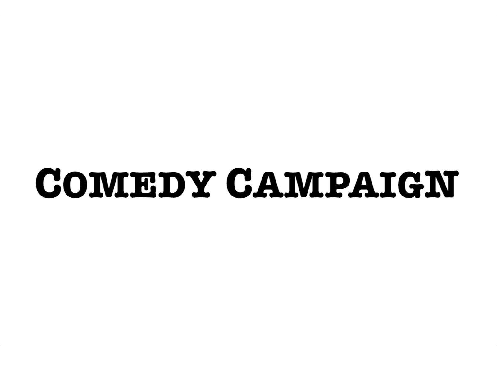 Comedy Campaign - Season 1