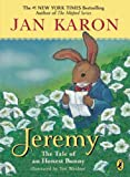 Jeremy: The Tale of an Honest Bunny (0142425370) by Karon, Jan