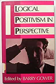 logical positivism and the absurdity of This was the school of 'logical positivism', and it was aj ayer who is chiefly   but it would be absurd to put forward a system of tautologies as constituting the.