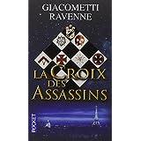 La Croix des Assassins (Poche)par Giacometti Ravenne