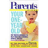 Your One-Year-Old (Parents Picks) ~ Editors of Parents...
