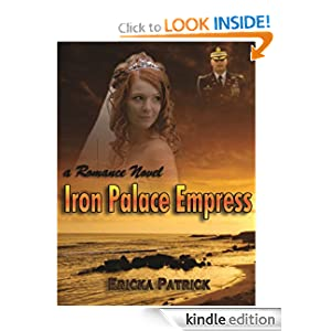 Iron Palace Empress - A Romance Novel