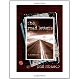 The Road Letters ~ Phil Ribaudo