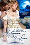 A Kiss Before the Wedding - A Pembroke Palace Short Story (Pembroke Palace Series)