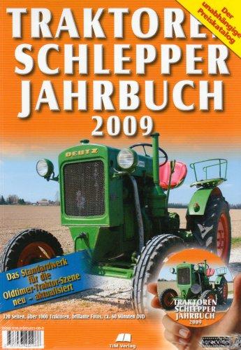 Traktoren Schlepper Jahrbuch 2009: Das Standardwerk