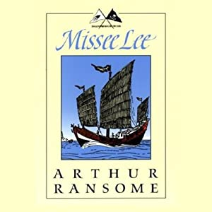 Missee Lee: Swallows and Amazons Series | [Arthur Ransome]