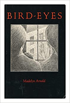 Bird-Eyes, Arnold, Madelyn