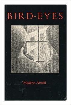 Bird-Eyes, Arnold, Madelyn