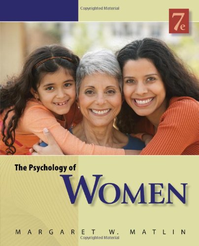 The Psychology of Women (PSY 477 Preparation for Careers...