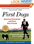 First Dogs: American Presidents and T...
