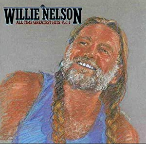 Willie Nelson All Time Greatest Hits Vol 1 Amazon Com