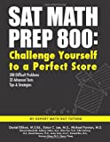 Daniel Eiblum M.S.Ed SAT Math Prep 800: Challenge Yourself to a Perfect Score