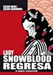Lady Snowblood regresa (Comics Manga)