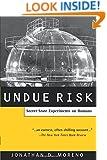 Undue Risk: Secret State Experiments on Humans