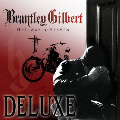 Brantley Gilbert - Halfway to Heaven-CD-2011-UNiCORN INT Download