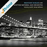 Rhapsody in Blue - Live