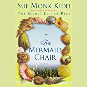 The Mermaid Chair | [Sue Monk Kidd]