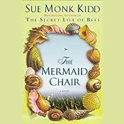 The Mermaid Chair | [Sue Monk Kidd]