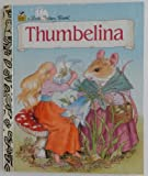 Thumbelina a Little Golden Book 1981 Edition