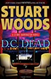 img - for By Stuart Woods D.C. Dead (Stone Barrington) (1st) book / textbook / text book