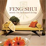 Feng Shui : Music for Balanced Living