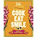 Cook Eat Smile: Bill's: The Cookbook