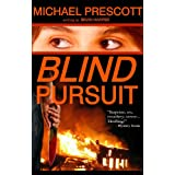 Blind Pursuit ~ Michael Prescott