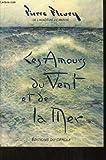 echange, troc Pierre Fleury - Les Amours du vent et de la mer
