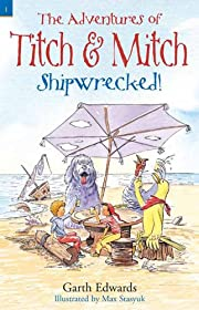 Shipwrecked (The Adventures of Titch and Mitch)