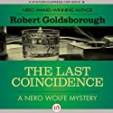 The Last Coincidence (       UNABRIDGED) by Robert Goldsborough Narrated by L. J. Ganser