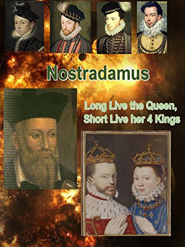 Nostradamus - Long Live the Queen, Short Lived Her 4 Kings
