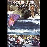 Sommerfuglens vinge 3. Vinterhaven | Inge Eriksen