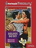 Badlands Bad Boy (Harlequin Intimate Moments)