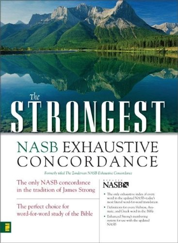 The Strongest NASB Exhaustive Concordance (Strongest...