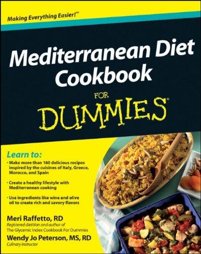 Mediterranean Diet Cookbook For Dummies (For Dummies (Health & Fitness))