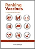 img - for Ranking Vaccines:: A Prioritization Framework: Phase I: Demonstration of Concept and a Software Blueprint book / textbook / text book